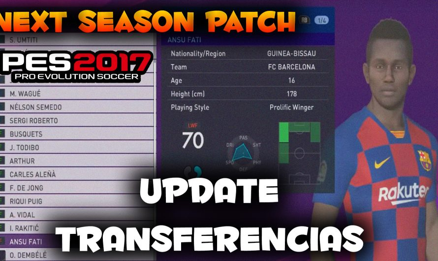 Update Transferencias | Pes 17 | Next Season Patch 21-10-19