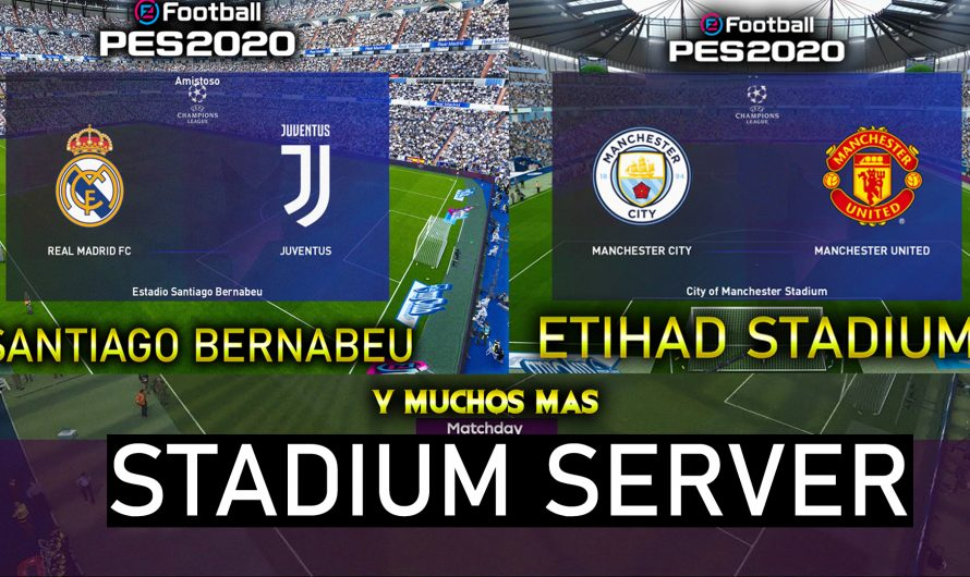 STADIUM SERVER PES 2020 | Añadir Estadios PES