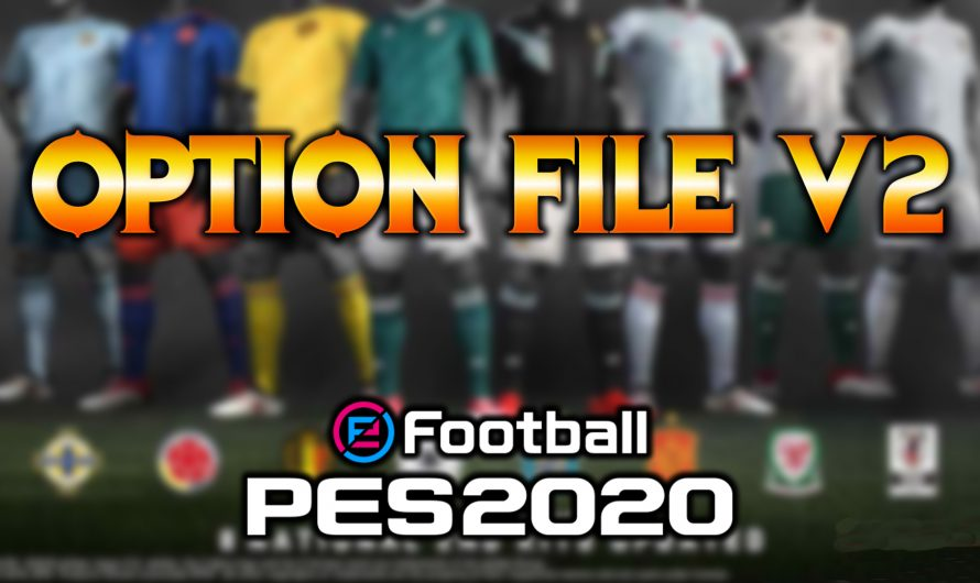 OPTION FILE V2 | PES 2020 PC