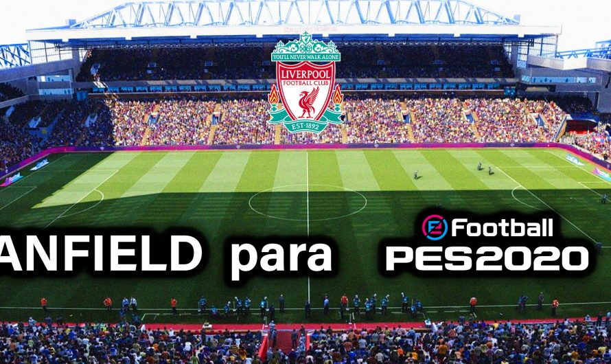 Estadio ANFIELD para PES 2020 PC |de Jostike