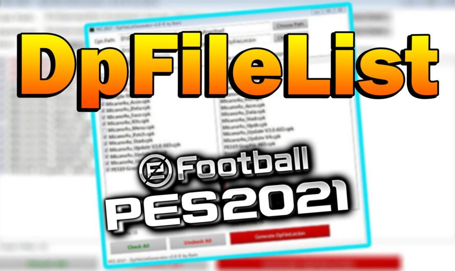 DpFileList Generator PES 2021 by MjTs-140914