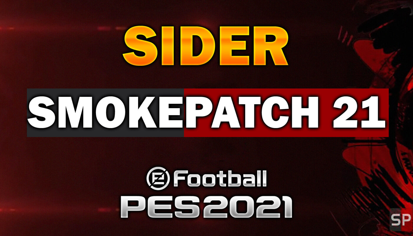 sider smokepatch pes 2021