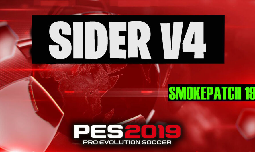 Sider v4 para SMOKEPATCH PES 19 PC